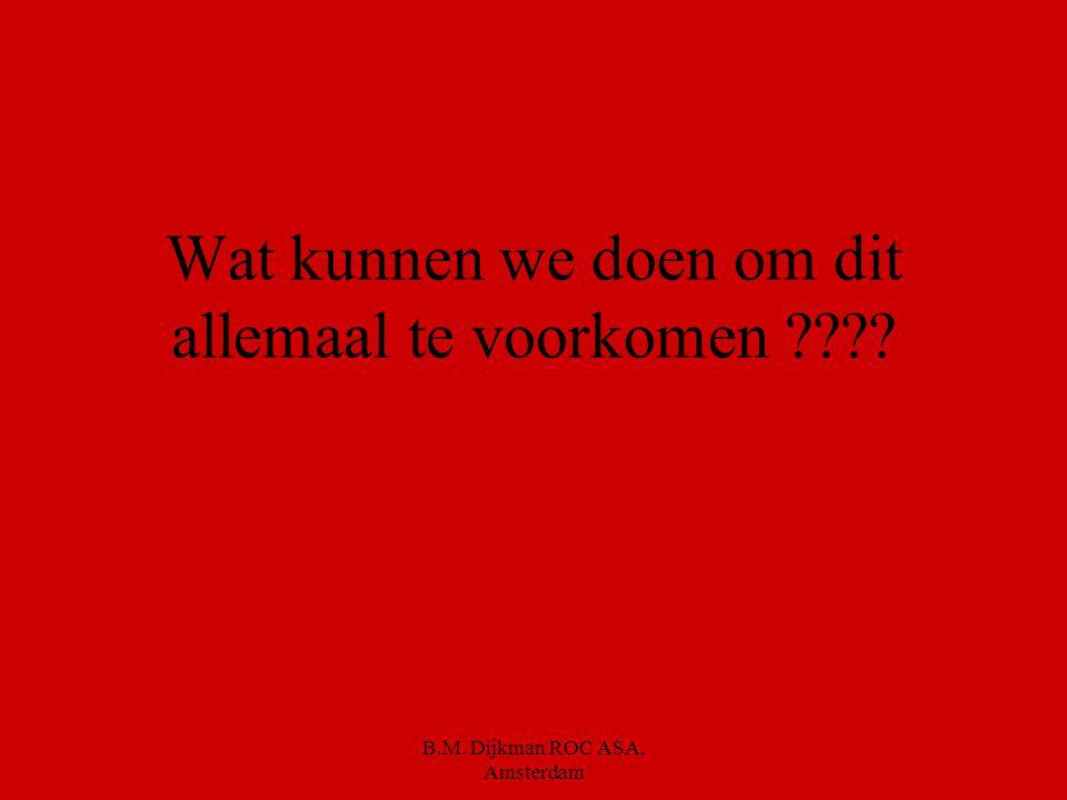 B.M. Dijkman ROC ASA, Amsterdam Botuline Kan groeien zonder zuurstof Is te herkennen aan blikken en pakken die bol staan