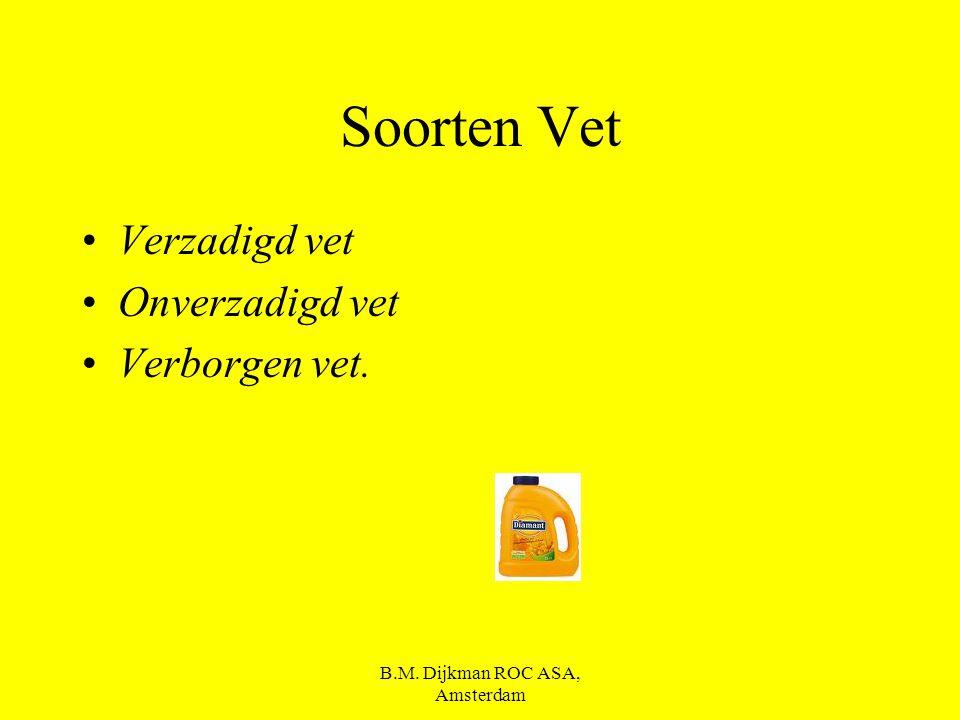 B.M. Dijkman ROC ASA, Amsterdam Ben jij te dik ?? Ga naar: www.voedingscentrum.nl En zoek naar BMI (body mass index) Om te kijken of jij te zwaar bent