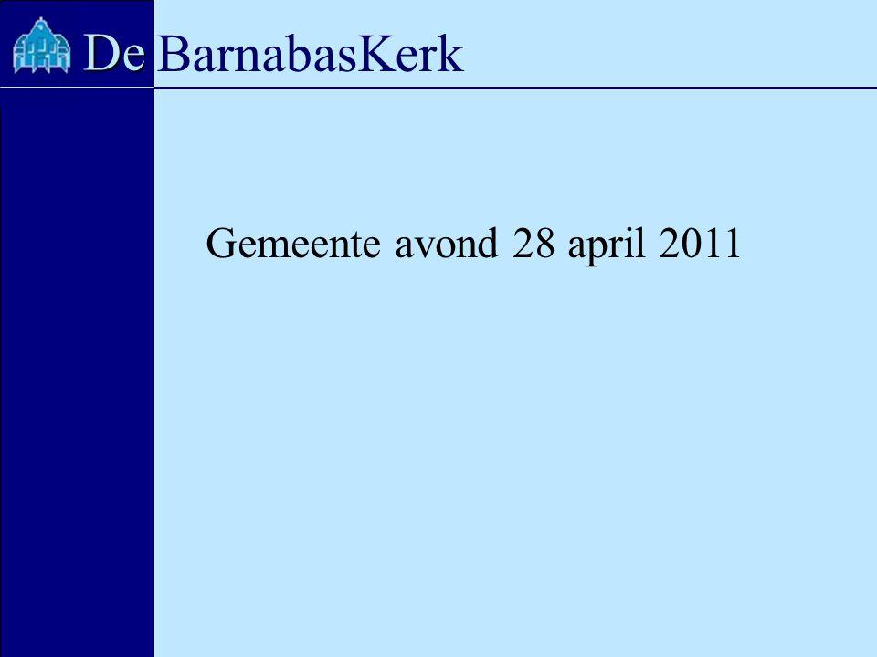 BarnabasKerk De Gemeente avond 28 april 2011