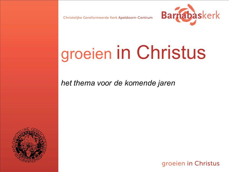 BarnabasKerk De Vanaf hier presentatie van de werkgroep; uitwerking nog te ontvangen van Jan ten Hove en uit te werken door Hans en Arjan groeien in C