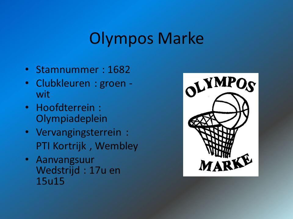 Olympos Marke Stamnummer : 1682 Clubkleuren : groen - wit Hoofdterrein : Olympiadeplein Vervangingsterrein : PTI Kortrijk, Wembley Aanvangsuur Wedstrijd : 17u en 15u15