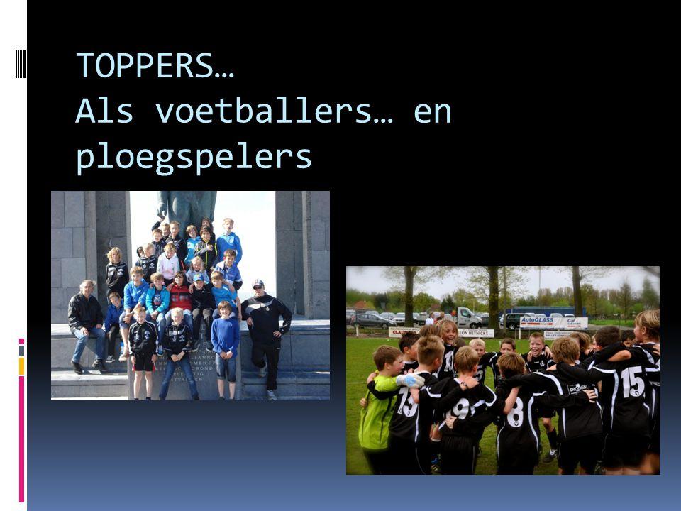 TOPPERS… Als voetballers… en ploegspelers