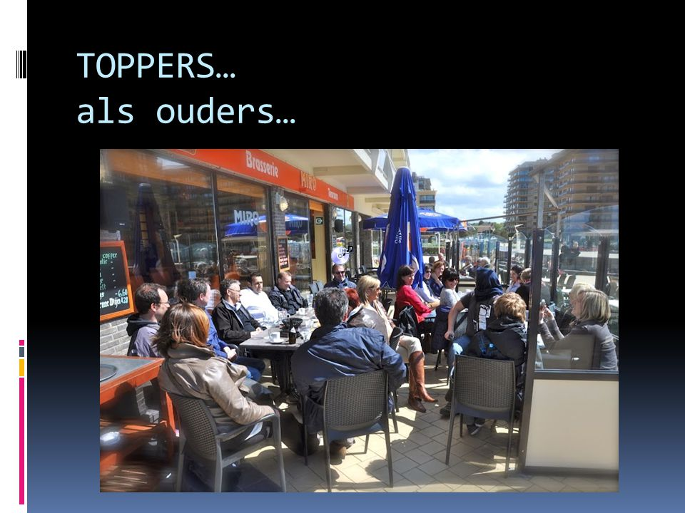 TOPPERS… als ouders…