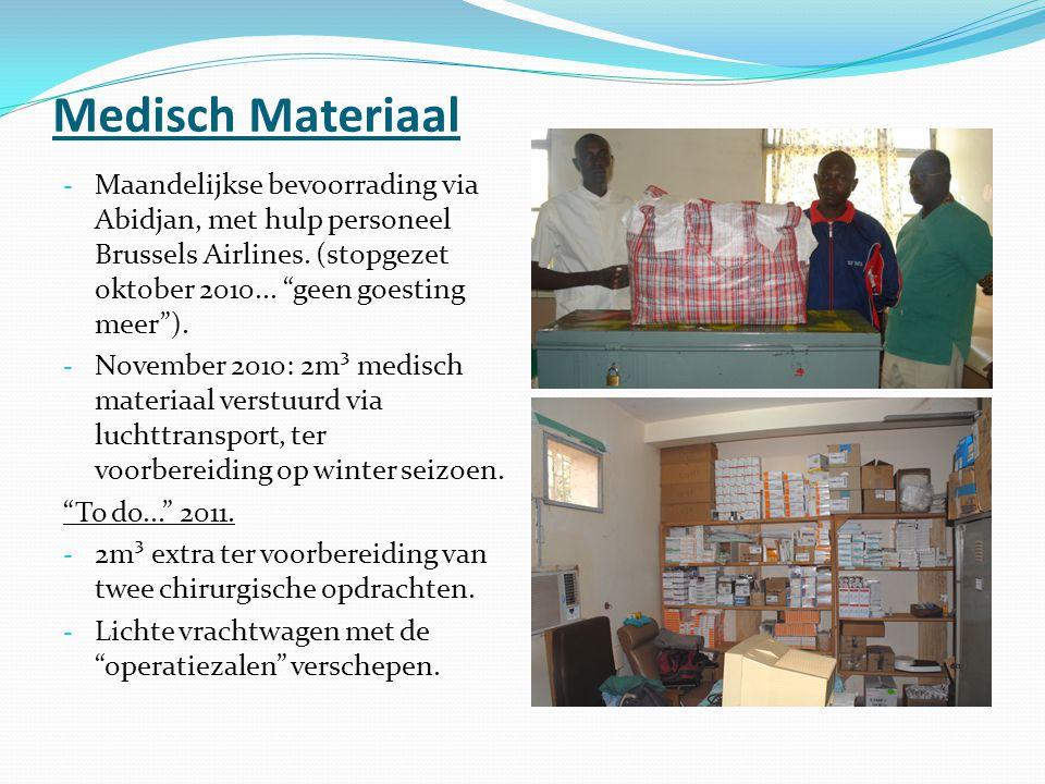 Medisch Materiaal - Maandelijkse bevoorrading via Abidjan, met hulp personeel Brussels Airlines.