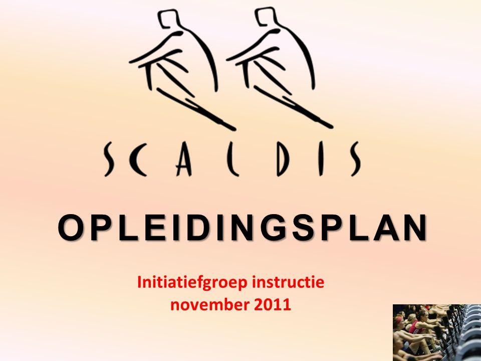 OPLEIDINGSPLAN Initiatiefgroep instructie november 2011