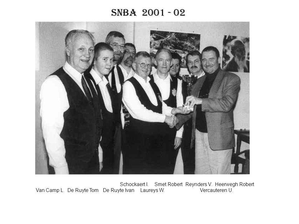 SNBA 2001 - 02 Schockaert I. Smet Robert Reynders V. Heerwegh Robert Van Camp L. De Ruyte Tom De Ruyte Ivan Laureys W. Vercauteren U.