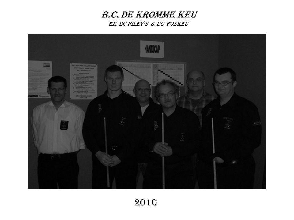 B.C. De Kromme Keu ex. Bc riley's & bc Foskeu 2010