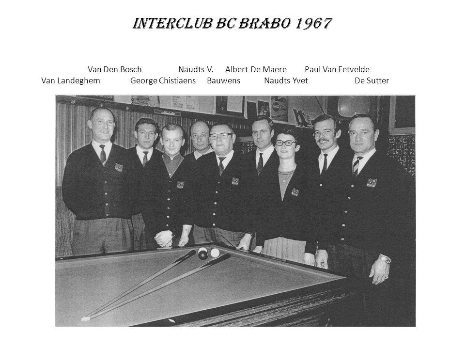 Interclub BC Brabo 1967 Van Den Bosch Naudts V. Albert De Maere Paul Van Eetvelde Van Landeghem George Chistiaens Bauwens Naudts Yvet De Sutter