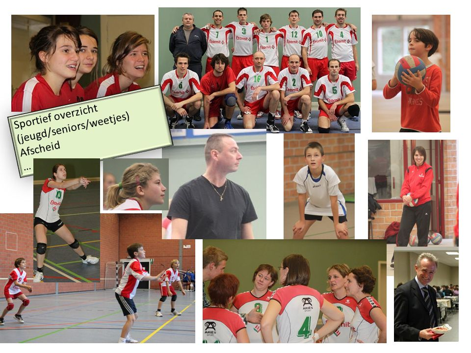 Sportief overzicht (jeugd/seniors/weetjes) Afscheid … Sportief overzicht (jeugd/seniors/weetjes) Afscheid …