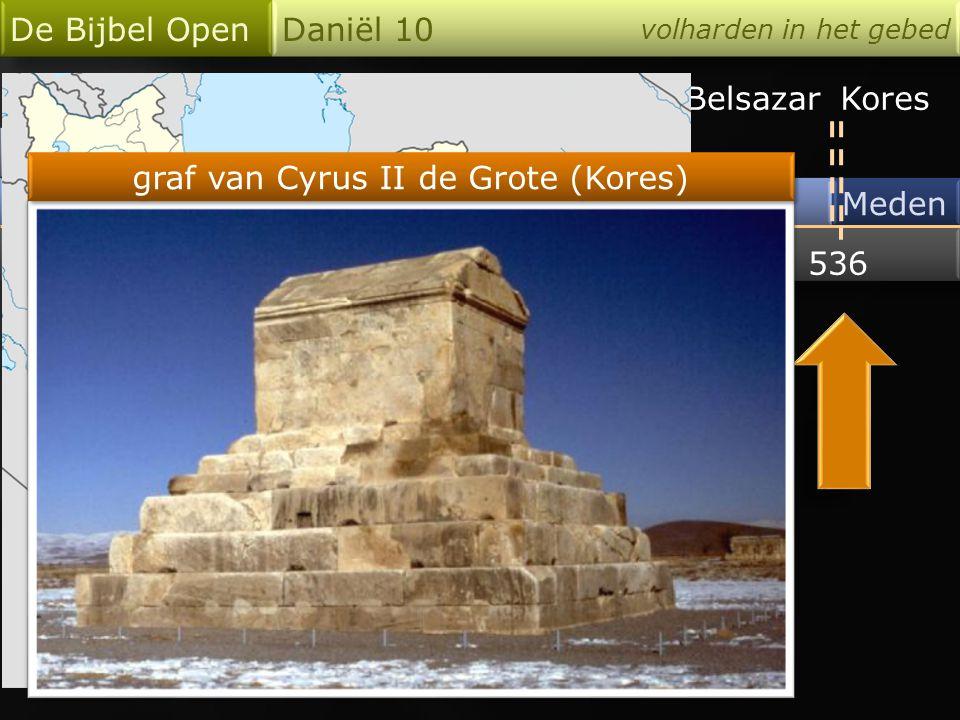 Assyrië Babel De Bijbel Open Daniël 10 volharden in het gebed Meden 712 606536 Merodach-Baladan NebukadnezarBelsazarKores Pasargadae Iran graf van Cyrus II de Grote (Kores)