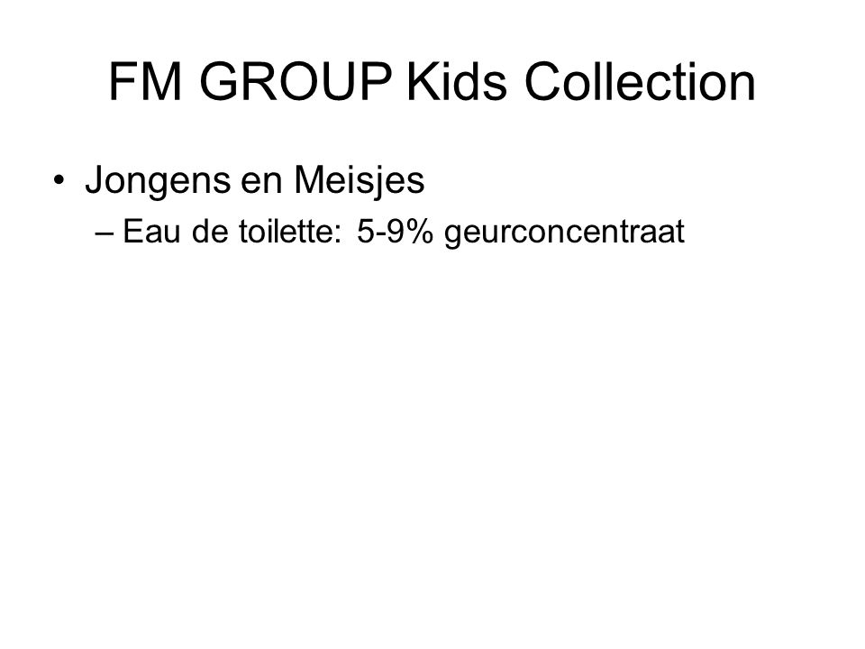 FM GROUP Kids Collection Jongens en Meisjes –Eau de toilette: 5-9% geurconcentraat