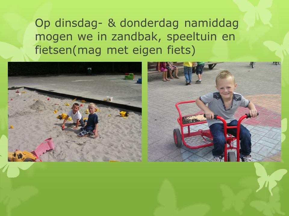 Op dinsdag- & donderdag namiddag mogen we in zandbak, speeltuin en fietsen(mag met eigen fiets)