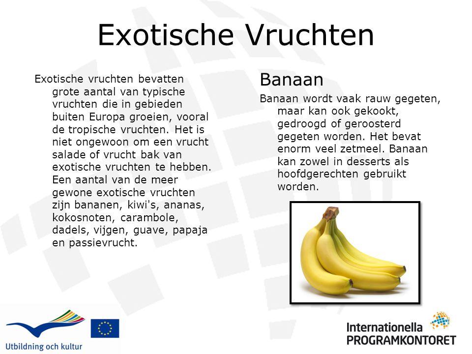Exotische Vruchten Exotische vruchten bevatten grote aantal van typische vruchten die in gebieden buiten Europa groeien, vooral de tropische vruchten.