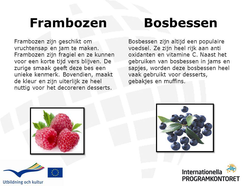 Frambozen Frambozen zijn geschikt om vruchtensap en jam te maken. Frambozen zijn fragiel en ze kunnen voor een korte tijd vers blijven. De zurige smaa