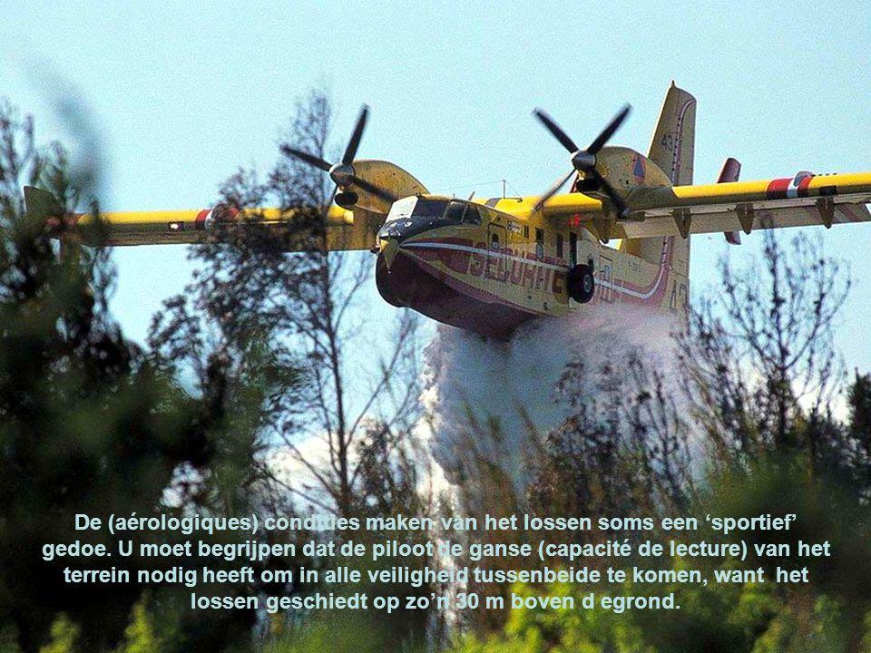 De Canadairs opereren meestal in bergachtig gebied waar de wind de vlammen (attise).