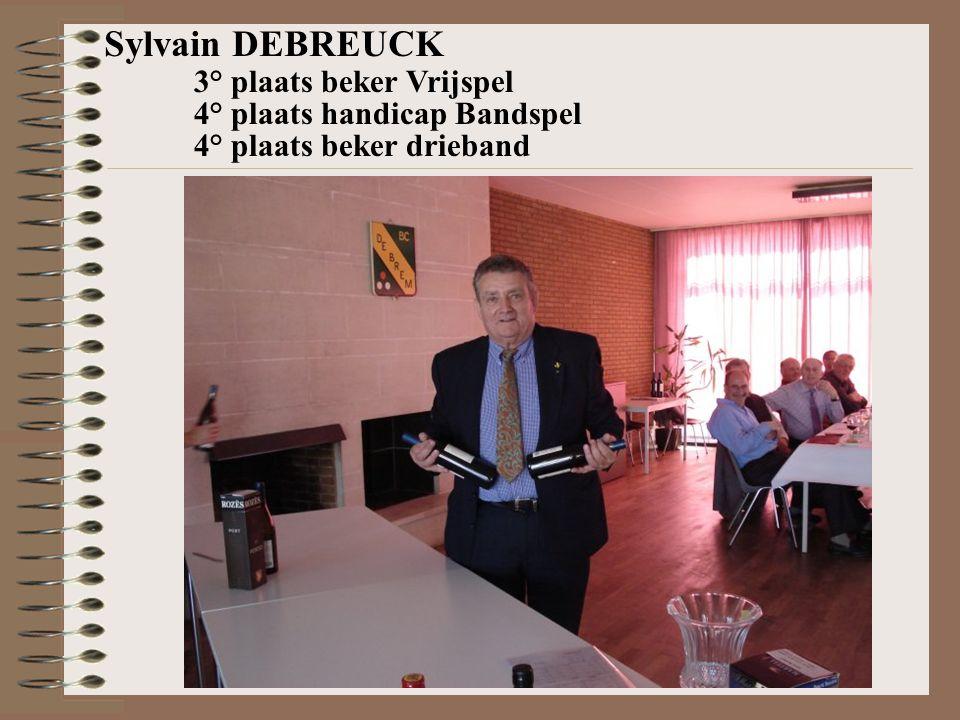 Sylvain DEBREUCK 4° plaats handicap Bandspel 3° plaats beker Vrijspel 4° plaats beker drieband