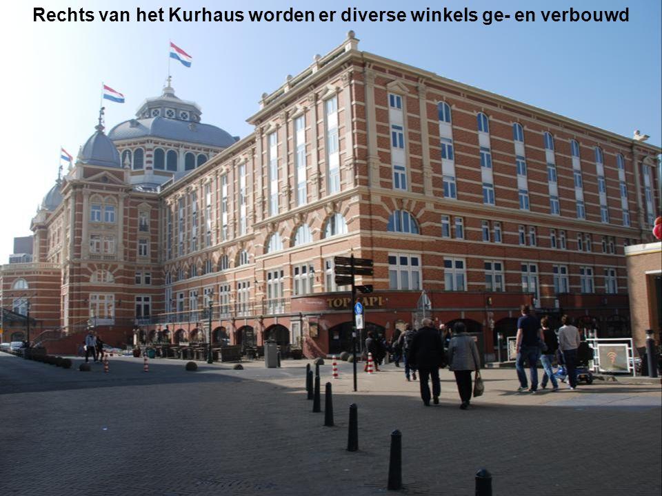Rechts van het Kurhaus worden er diverse winkels ge- en verbouwd