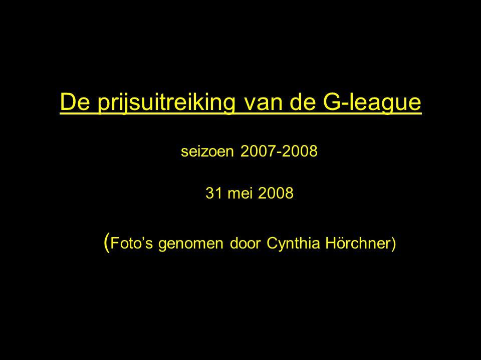 De prijsuitreiking van de G-league seizoen 2007-2008 31 mei 2008 ( Foto's genomen door Cynthia Hörchner)