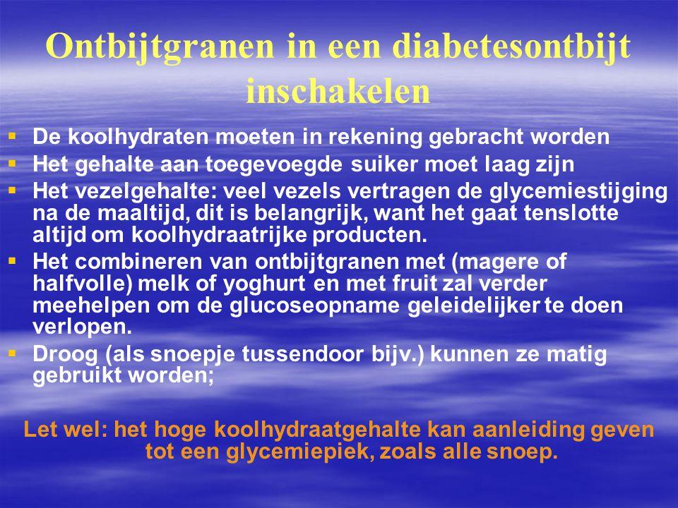Ontbijtgranen in een diabetesontbijt inschakelen   De koolhydraten moeten in rekening gebracht worden   Het gehalte aan toegevoegde suiker moet la