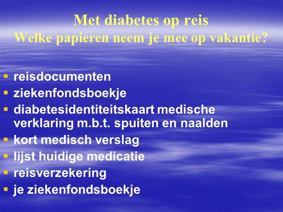 Met diabetes op reis Welke papieren neem je mee op vakantie?   reisdocumenten   ziekenfondsboekje   diabetesidentiteitskaart medische verklaring