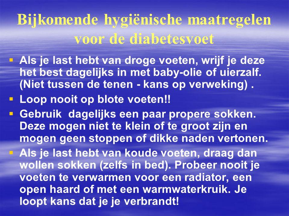 Bijkomende hygiënische maatregelen voor de diabetesvoet   Als je last hebt van droge voeten, wrijf je deze het best dagelijks in met baby ‑ olie of