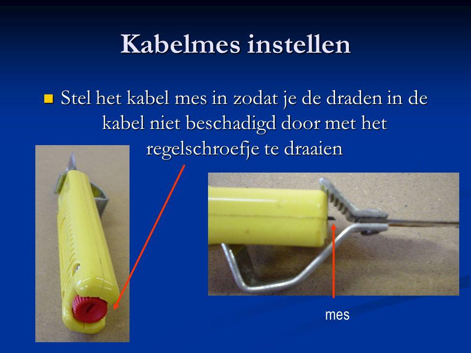 Kabelmes instellen Stel het kabel mes in zodat je de draden in de kabel niet beschadigd door met het regelschroefje te draaien Stel het kabel mes in z
