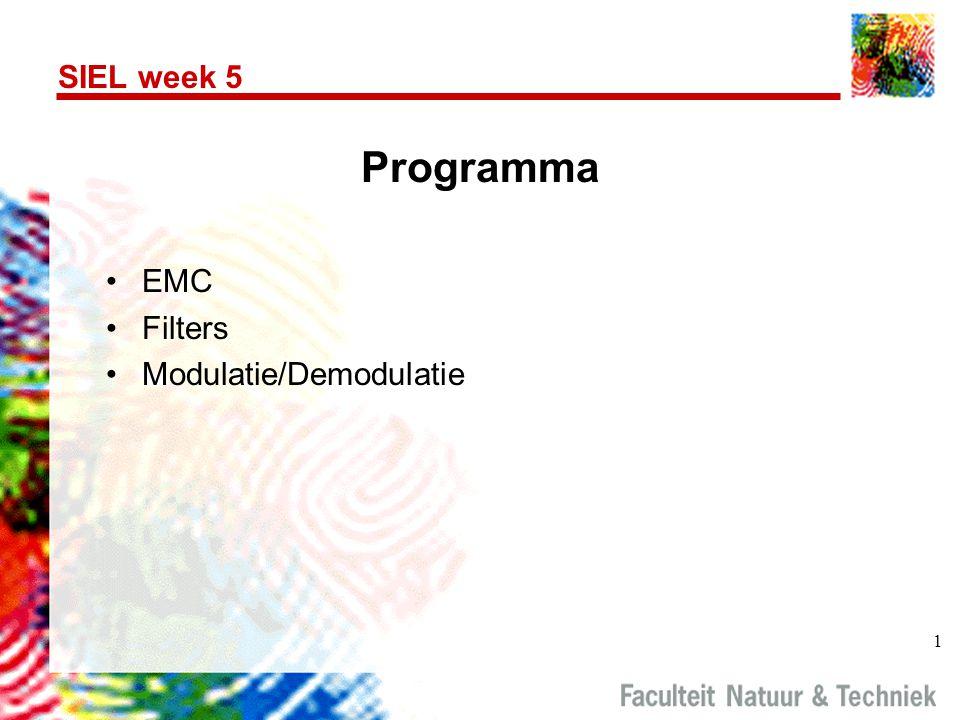 1 SIEL week 5 Programma EMC Filters Modulatie/Demodulatie