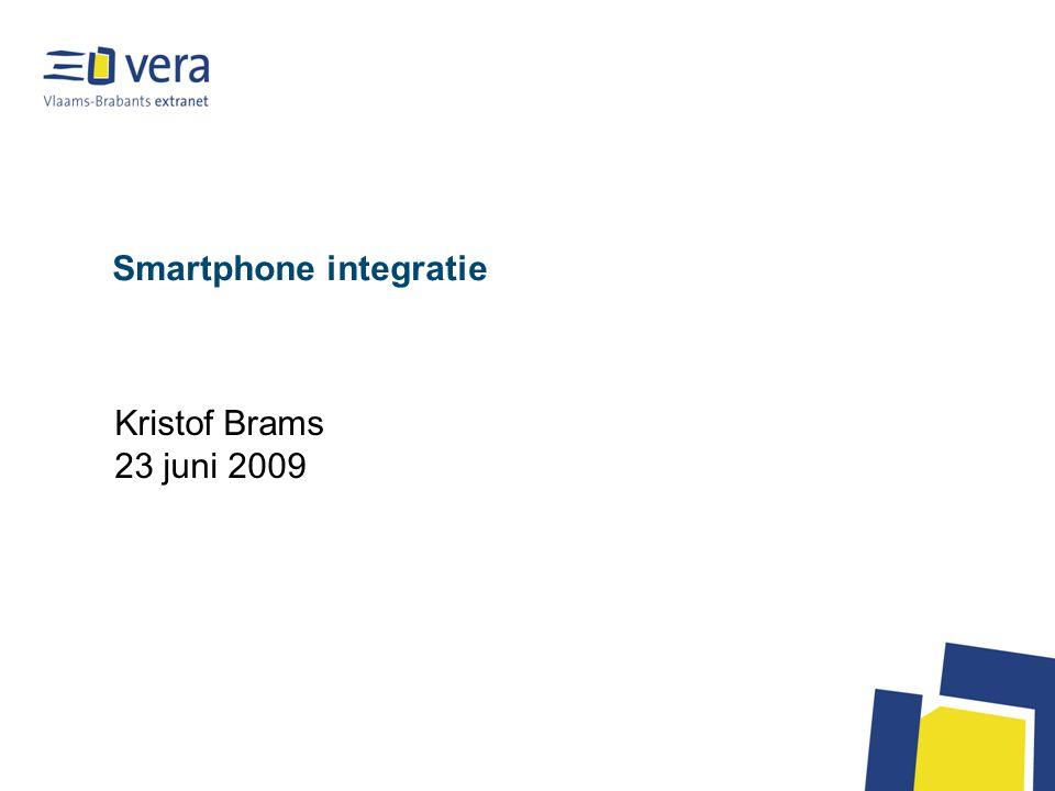 Smartphone integratie Kristof Brams 23 juni 2009
