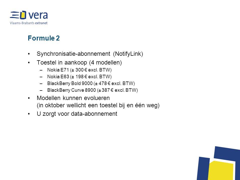 Formule 2 Synchronisatie-abonnement (NotifyLink) Toestel in aankoop (4 modellen) –Nokia E71 (± 300 € excl.