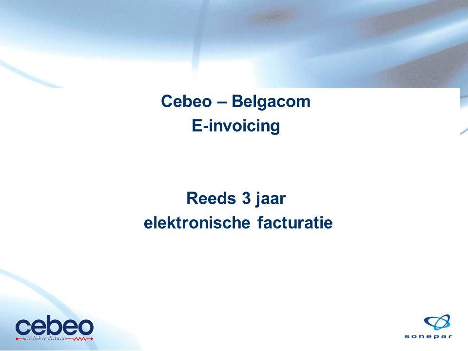 Cebeo – Belgacom E-invoicing Reeds 3 jaar elektronische facturatie