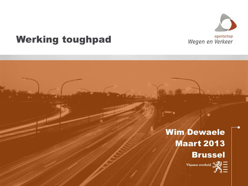 Wim Dewaele Maart 2013 Brussel Werking toughpad