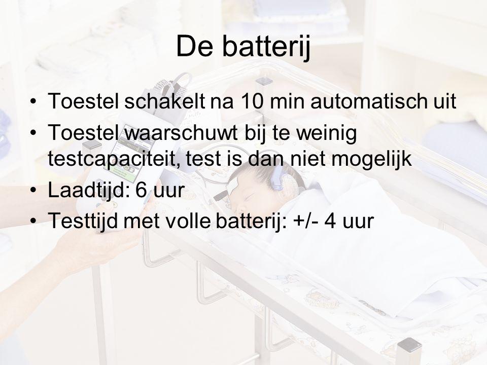 De batterij Toestel schakelt na 10 min automatisch uit Toestel waarschuwt bij te weinig testcapaciteit, test is dan niet mogelijk Laadtijd: 6 uur Testtijd met volle batterij: +/- 4 uur