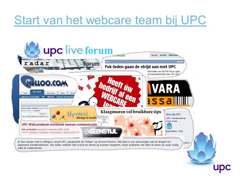 Start van het webcare team bij UPC forum