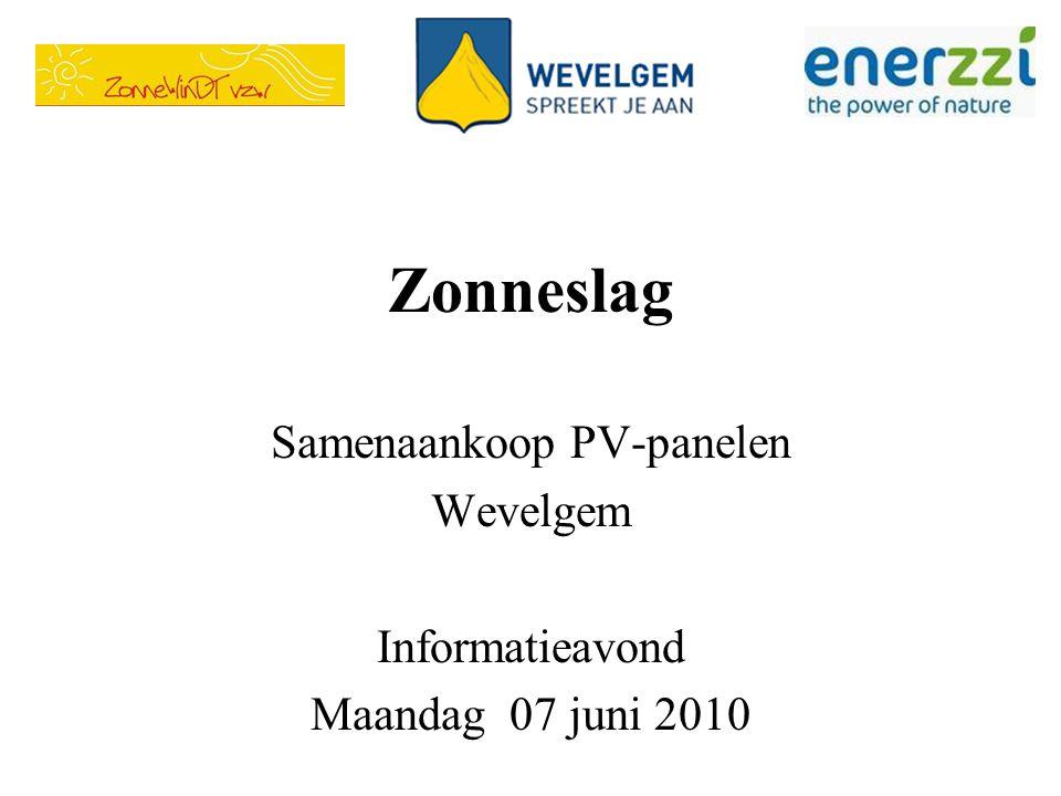 Zonneslag Samenaankoop PV-panelen Wevelgem Informatieavond Maandag 07 juni 2010