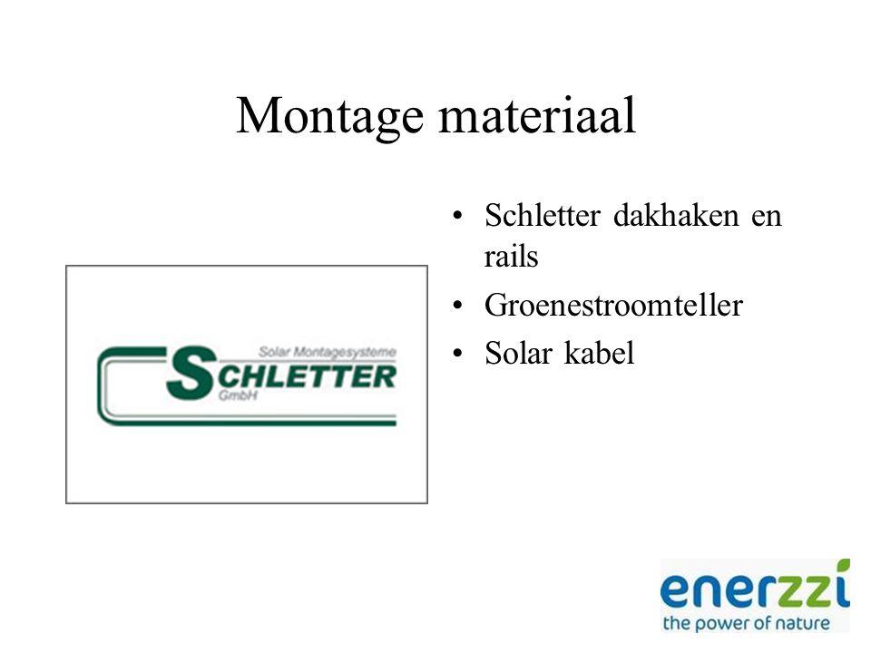 Montage materiaal Schletter dakhaken en rails Groenestroomteller Solar kabel