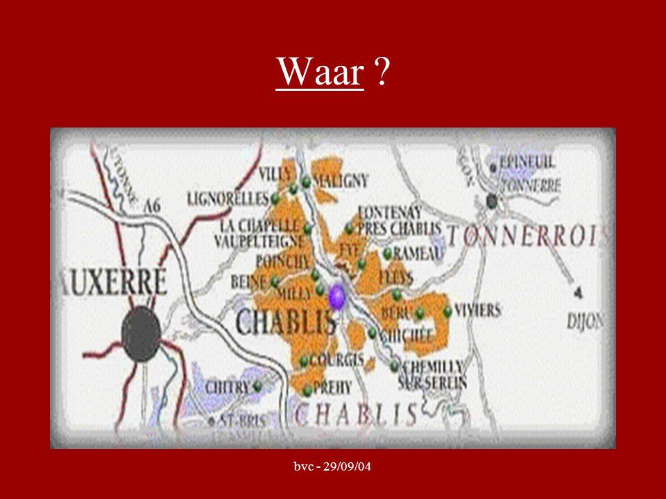 bvc - 29/09/04 Chablis Chablis = 4 herkomstbenamingen AOC Petit Chablis : 1550 ha, vnl.