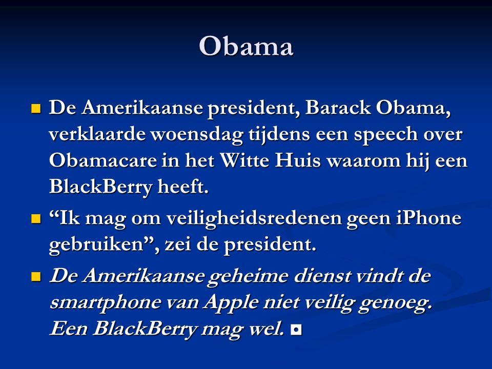 Obama De Amerikaanse president, Barack Obama, verklaarde woensdag tijdens een speech over Obamacare in het Witte Huis waarom hij een BlackBerry heeft.
