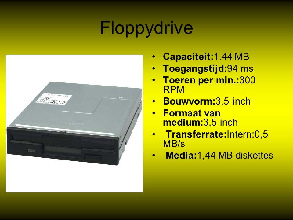 Floppydrive Capaciteit:1.44 MB Toegangstijd:94 ms Toeren per min.:300 RPM Bouwvorm:3,5 inch Formaat van medium:3,5 inch Transferrate:Intern:0,5 MB/s Media:1,44 MB diskettes