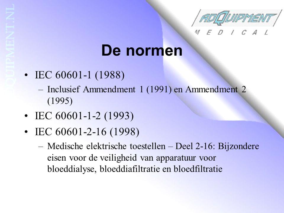 De normen IEC 60601-1 (1988) –Inclusief Ammendment 1 (1991) en Ammendment 2 (1995) IEC 60601-1-2 (1993) IEC 60601-2-16 (1998) –Medische elektrische toestellen – Deel 2-16: Bijzondere eisen voor de veiligheid van apparatuur voor bloeddialyse, bloeddiafiltratie en bloedfiltratie