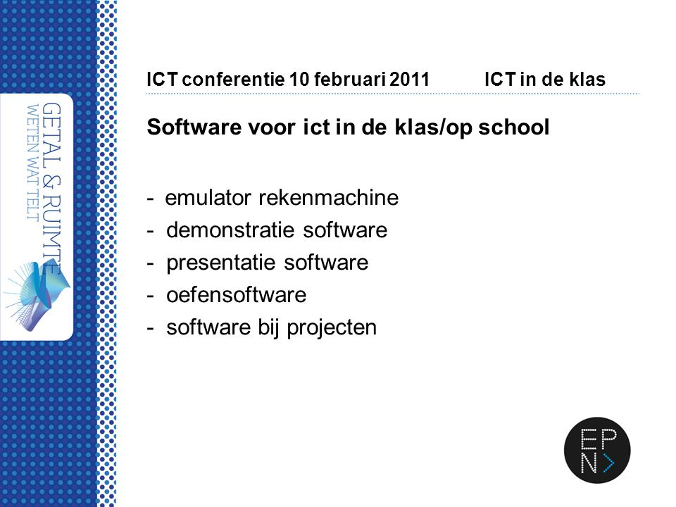 ICT conferentie 10 februari 2011ICT in de klas Emulator rekenmachine - smartview voor TI 30/34/83/84/nspire...