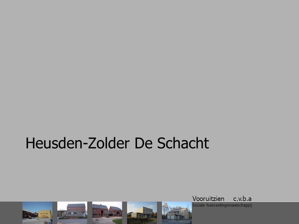 Vooruitzien c.v.b.a Sociale huisvestingsmaatschappij Heusden-Zolder De Schacht