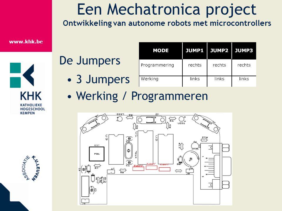 www.khk.be Een Mechatronica project Ontwikkeling van autonome robots met microcontrollers De Jumpers 3 Jumpers Werking / Programmeren