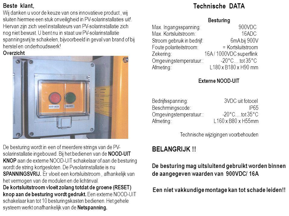 Beste klant, Wij danken u voor de keuze van ons innovatieve product, wij sluiten hiermee een stuk onveiligheid in PV-solarinstallaties uit!.
