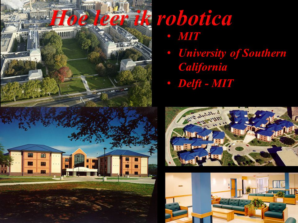 MIT MIT University of Southern California University of Southern California Delft - MIT Delft - MIT