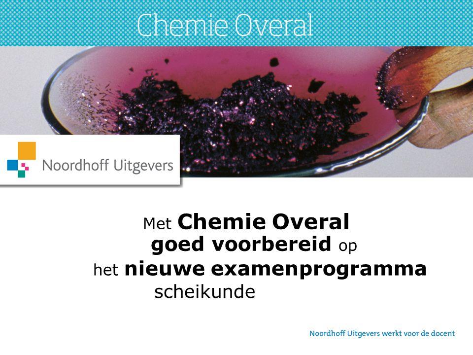 Met Chemie Overal goed voorbereid op het nieuwe examenprogramma scheikunde
