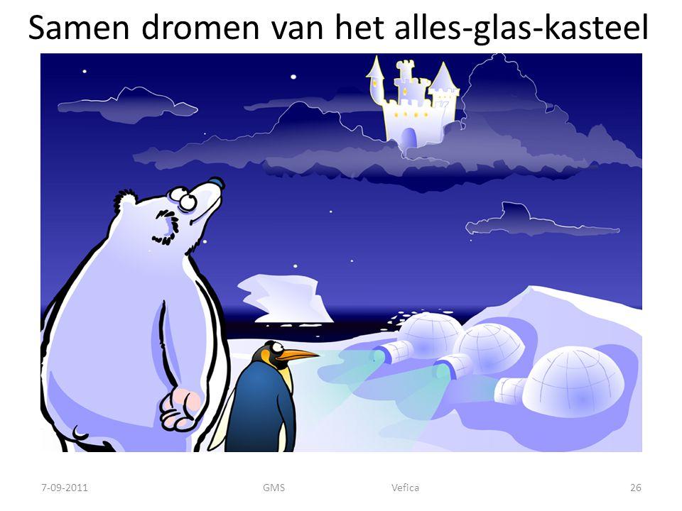 Samen dromen van het alles-glas-kasteel 7-09-201126GMS Vefica