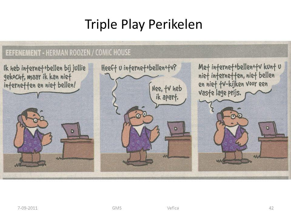 Triple Play Perikelen 7-09-201142GMS Vefica