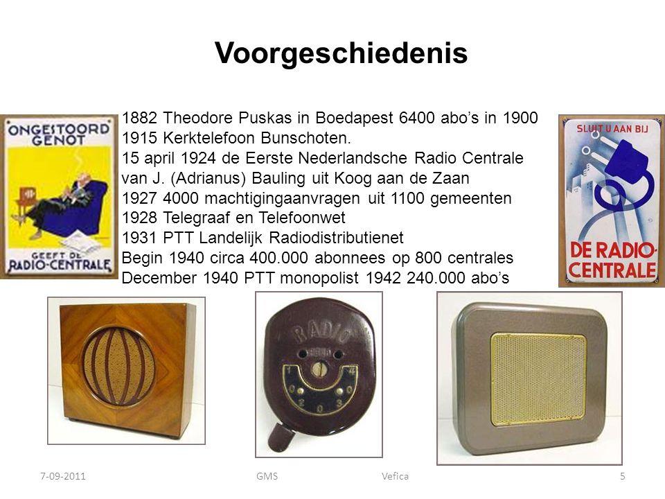 De jaren '80 – '90 (2) 7-09-2011GMS Vefica16 1987 – 1992 Commissie Zegveld Voorstel voor één kabelinfrastructuur met overname van de kabelnetten door de PTT ( tegen boekwaarde!) Aan en verkoop Kabelnetten (small is beautiful) CAI eigen naam BV, NKM Plus, MegaKabel,GigaKabel, RecreatieKabel, Dutch Business Cable 1996 Onder druk Brussel zware Telecom regels opgeheven: Kabelexploitanten mogen interlokaal Internet en telefonie over de kabel toegestaan PTT moet derden op haar netten toestaan