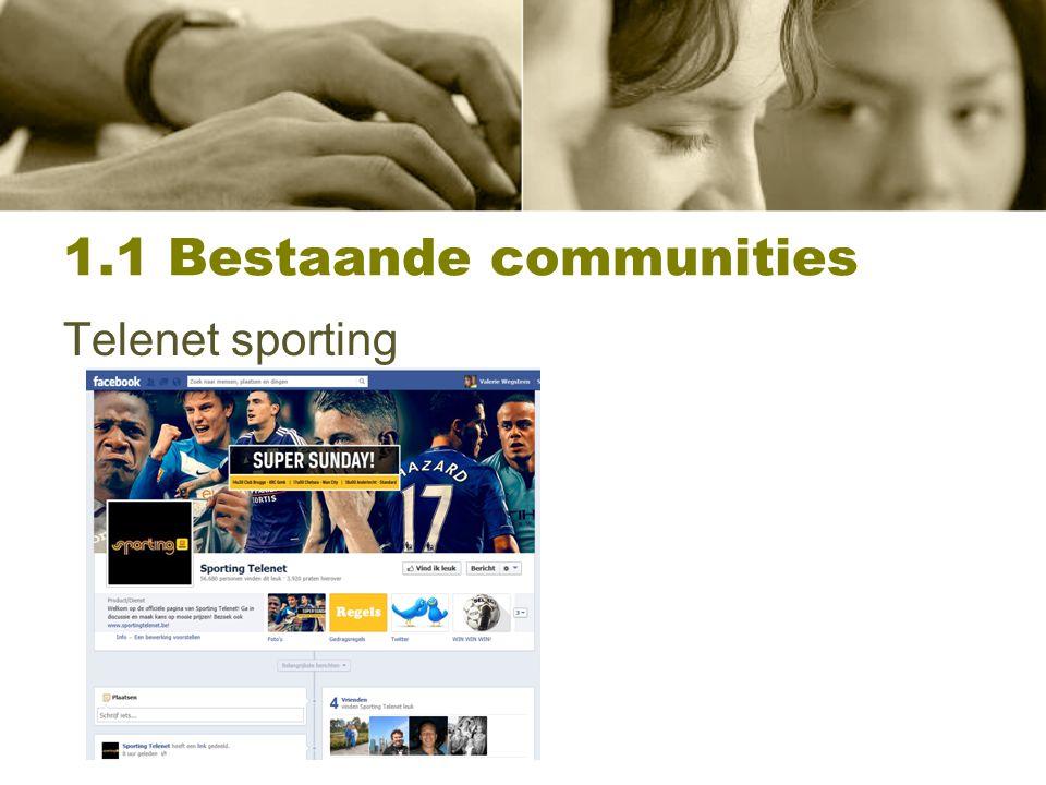 1.1 Bestaande communities Telenet entertainment