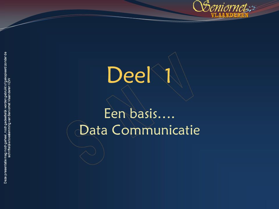 Deze presentatie mag noch geheel, noch gedeeltelijk worden gebruikt of gekopieerd zonder de schriftelijke toestemming van Seniornet Vlaanderen VZW Voorjaar 2009 Wireless Fidelity 55 In de PC